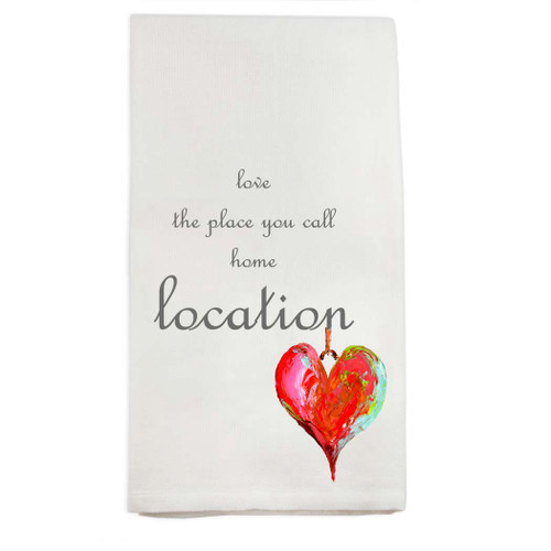 Love the Place You Call Home Location Dishtowel