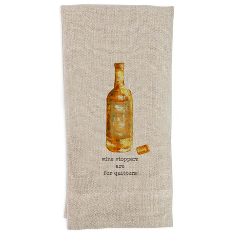 Wine Stoppers Are For Quitters Guest Towel