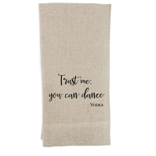 Trust Me You Can Dance Guest Towel