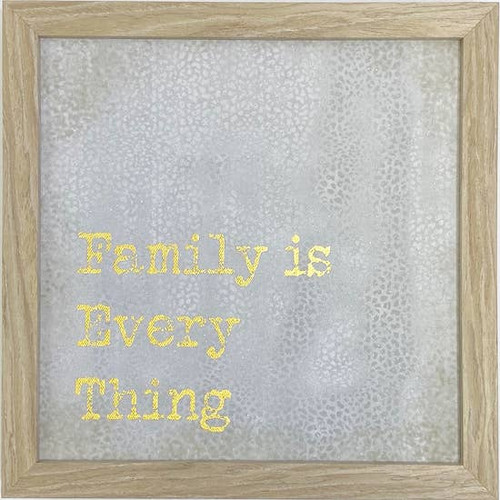 Family Is Everything Wall Art 10X10