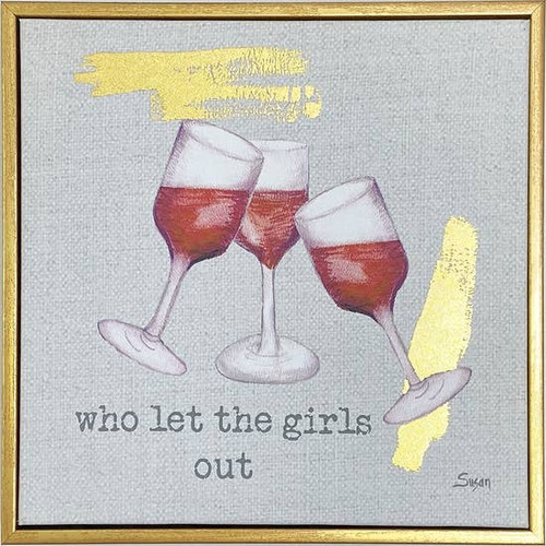Who Let the Girls Out Wall Art 10X10