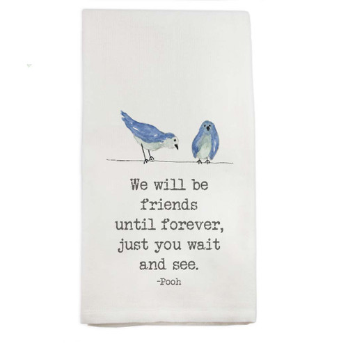 We Will Be Friends with Birds Dishtowel