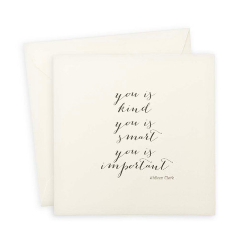 You Is Kind Note Card