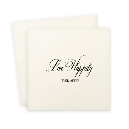 Live Happily Note Card