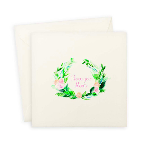 Wreath With I Love You Mom Note Card