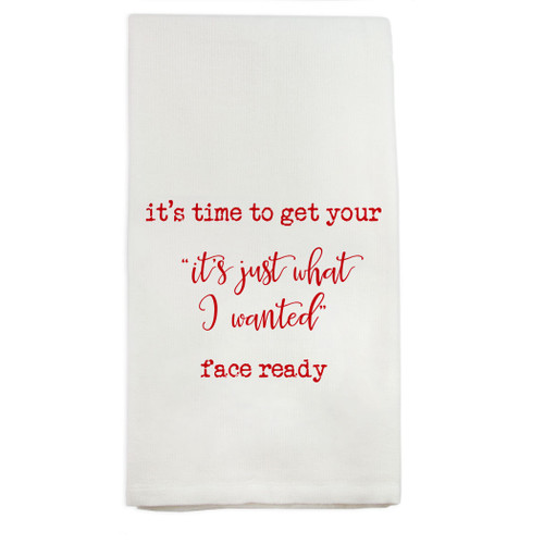 Time To Get Face Ready Dishtowel