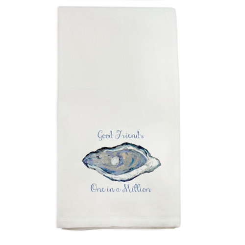 Oyster with Good Friends Quote Dishtowel