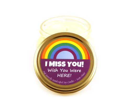Miss You Candle ~Wish You Were Here ~  Soy Candle with Scent Choice and Personalization Option