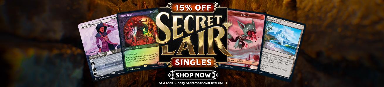 Save 15% Off All Secret Lair Singles Through Monday!