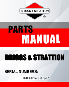 09P602-0076-F1  parts manual - Briggs and Stratton lawn mowers parts