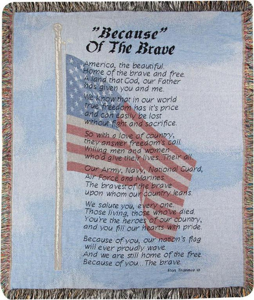 BECAUSE OF THE BRAVE 50X60 TAPESTRY THROW