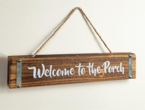 Welcome To The Porch Word Sign