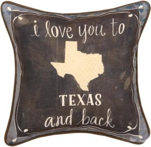 I Love You To Texas & Back 12 x 12 Pillow