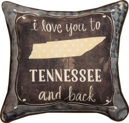 I Love You To Tennessee & Back 12 x 12 Pillow