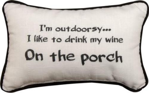 I'm Outdoorsy... 12.5 x 8 Pillow