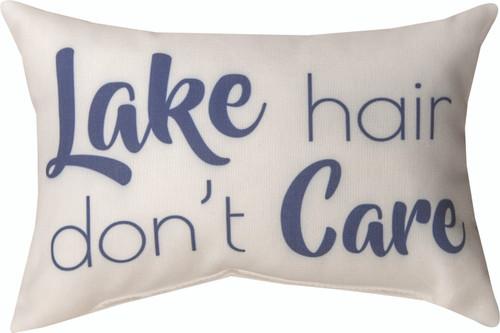 Lake Life Lake Hair Don't Care 12.5 x 8 Pillow