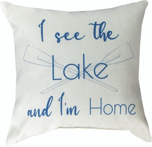 Lake Life I See The Lake 12 x 12 Pillow
