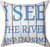 River Life I See The River 12 x 12 Pillow