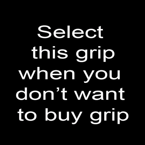 z OTHER GRIP CHOOSE/NO GRIP