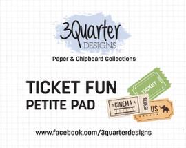 3Quarter Designs Petite Pads - Ticket Fun