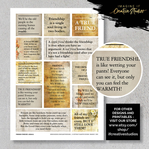 One A4 sheet of sayings or quotes based on friendship theme. We have used Acid free paper, this is printed on plain matt white card, but can be inked, or sprayed to match your projects. It is very good for tearing, and with clear boxes, trimming is made easy. Printed here in New Zealand. can be used for scrap booking, card making, art journalling or off the page projects.