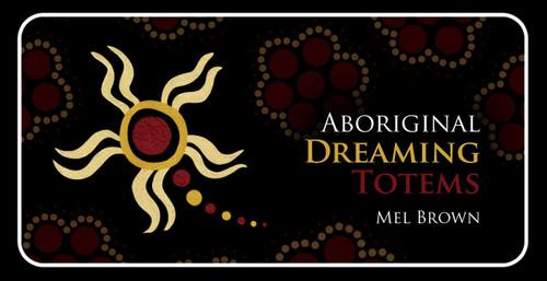 Aboriginal Dreaming Totems Inspiration Cards