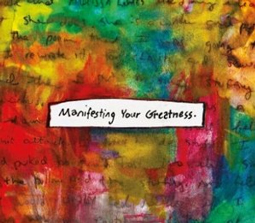 Manifesting Your Greatness