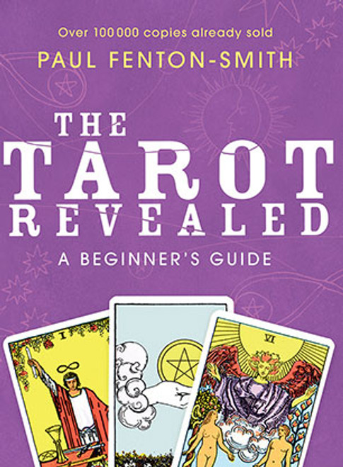 The Tarot Revealed - A Beginner's Guide