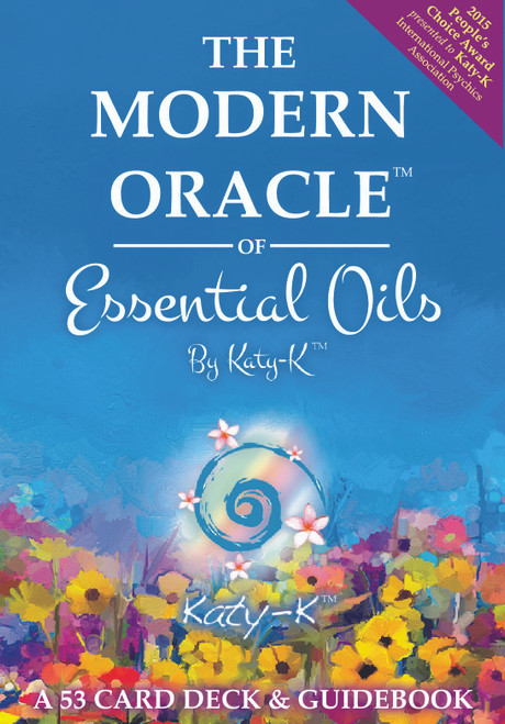 The Modern Oracle of Essential Oils