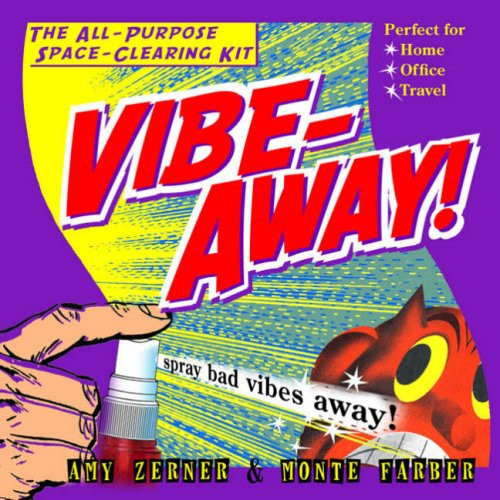 Vibe-Away! The All Purpose Space-Clearing Kit