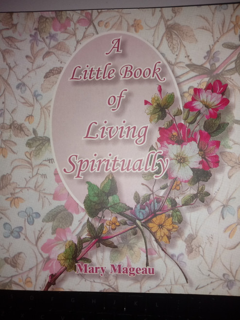 A Little Book of Living Spirituality