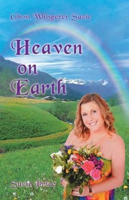 Ghost Whisperer Suzie: Heaven on Earth