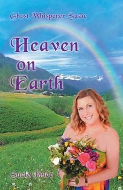 Ghost Whisperer Suzie: Heaven on Earth