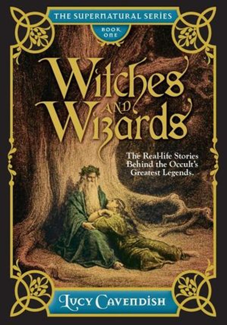 Witches and Wizards - The Supernatural Series, Book One