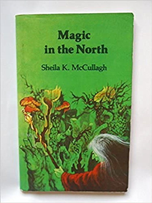 Magic in the North  (A Tim Paperback)