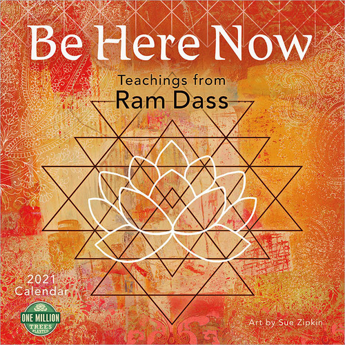Be Here Now 2021 Wall Calendar