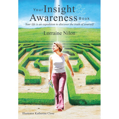 Your Insight and Awareness Book: Your life is an expedition to discover the truth of yourself