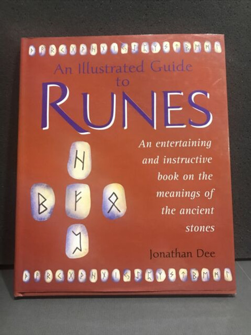 The Runes: an Illustrated Guide to Interpreting the Stones