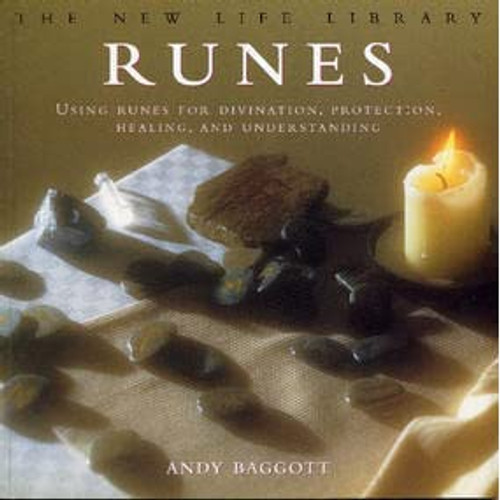 Runes: Using Runes For Divination, Protection, Healing, And Understanding