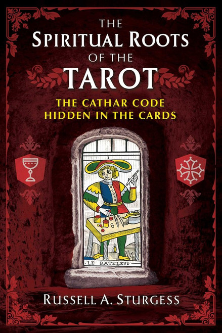 The Spiritual Roots of the Tarot