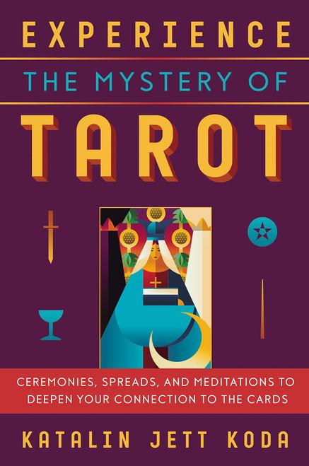 Experience the Mystery of Tarot