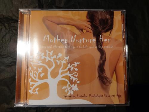 Mother Nurture Her
