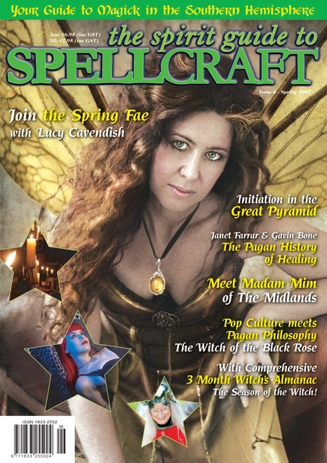 The Spirit Guide to SPELLCRAFT - Issue 6, Spring 2007