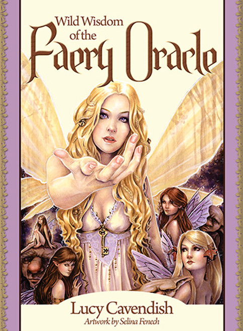 Wild Wisdom of the Faery Oracle (New Edition)