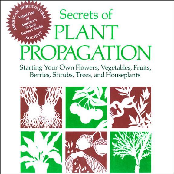 Secrets of Plant Propagation
