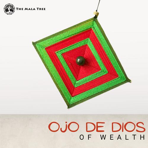 OJO DE DIOS of Wealth