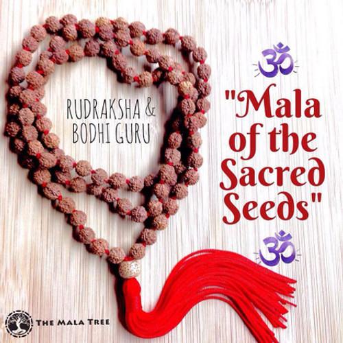 MALA OF THE SACRED SEEDS