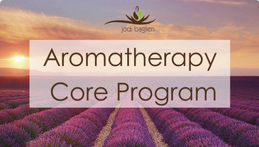 Aromatherapy Core Program - Click here to learn more!