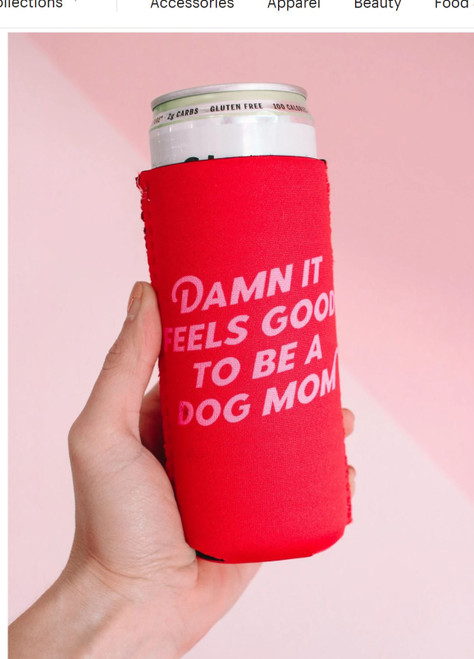 Dog Mom Slim Can Cooler