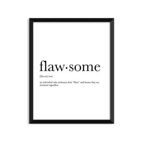 Flawsome Definition Art Print